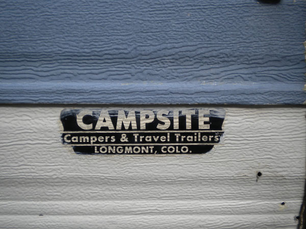 Campsite Campers & Travel Trailers, Longmont, Colorado, is the only clue about this vehicle's origins.